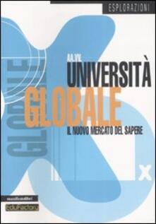 Università globale. Il nuovo mercato del sapere - copertina
