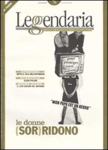 Leggendaria. Vol. 76: Le donne (sor)ridono. - copertina