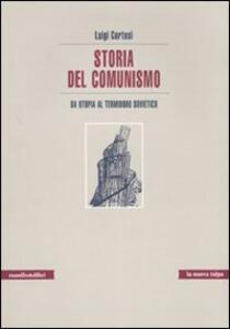 Storia del comunismo. Da utopia al Termidoro sovietico