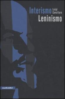 Interismo-leninismo. La concezione materialistica della zona: breve corso - Luigi Cavallaro - copertina