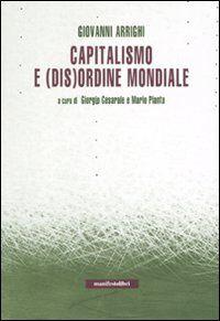 Capitalismo e (dis)ordine mondiale