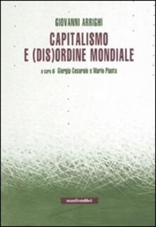 Capitalismo e (dis)ordine mondiale - Giovanni Arrighi - copertina