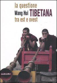 La questione tibetana tra est e ovest