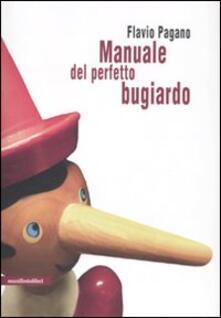 Manuale del perfetto bugiardo - Flavio Pagano - copertina