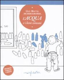 L' acqua e i beni comuni - Ugo Mattei - copertina
