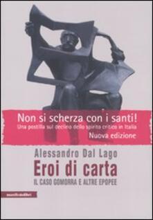Eroi di carta. Il caso Gomorra e altre epopee - Alessandro Dal Lago - copertina