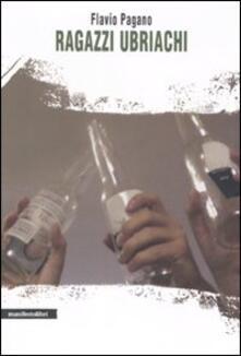 Ragazzi ubriachi - Flavio Pagano - copertina