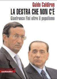 La La destra che non c'è. Gianfranco Fini oltre il populismo - Caldiron Guido - wuz.it