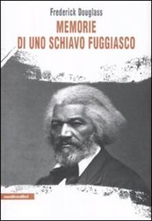Memorie di uno schiavo fuggiasco - Frederick Douglass - copertina