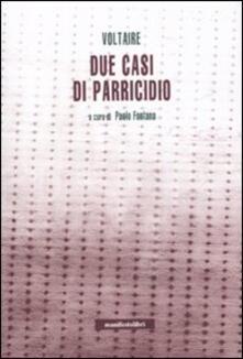 Due casi di parricidio - Voltaire - copertina