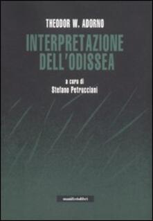 Interpretazione dell'Odissea. Con un dialogo sul mito tra Adorno e Karl Kerényi - Theodor W. Adorno - copertina