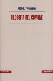 Filosofia del comune - Paolo Vernaglione - copertina