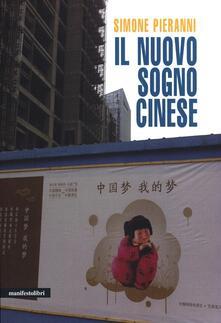 Il nuovo sogno cinese - Simone Pieranni - copertina