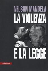 La violenza e la legge