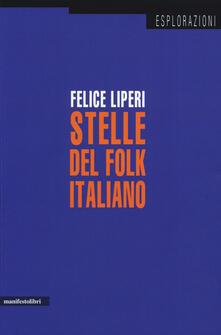Stelle del folk italiano - Felice Liperi - copertina