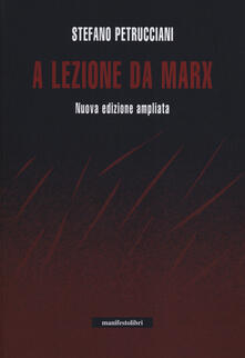 A lezione da Marx - Stefano Petrucciani - copertina