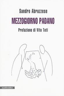 Mezzogiorno padano - Sandro Abruzzese - copertina