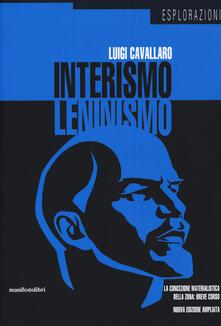 Listadelpopolo.it Interismo-leninismo. La concezione materialistica della zona: breve corso Image