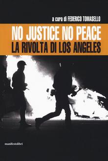 No justice no peace. La rivolta di Los Angeles - copertina