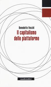Libro Il capitalismo delle piattaforme Benedetto Vecchi