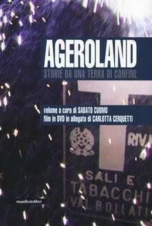 Ageroland. Storie da una terra di confine. Con DVD video - copertina