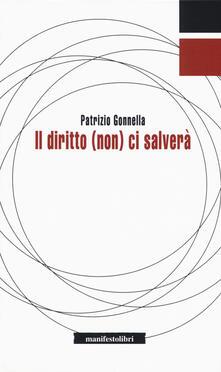 Il diritto (non) ci salverà - Patrizio Gonnella - copertina