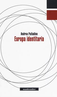 Europa identitaria - Andrea Palladino - copertina