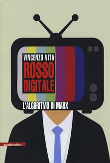 Rosso digitale. L'algoritmo di Marx - Vincenzo Vita - copertina
