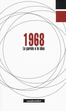 1968. Le parole e le idee.pdf