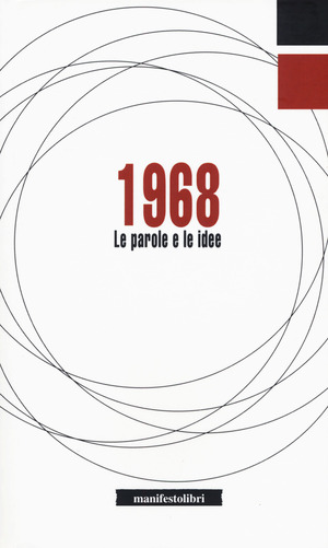 1968. Le parole e le idee