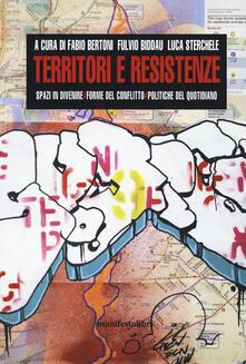 Librisulladiversita.it Territori e resistenze. Spazi in divenire, forme del conflitto e politiche del quotidiano Image