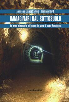 Fondazionesergioperlamusica.it Immaginari dal sottosuolo. Le aree minerarie all'epoca del web: il caso Sardegna Image