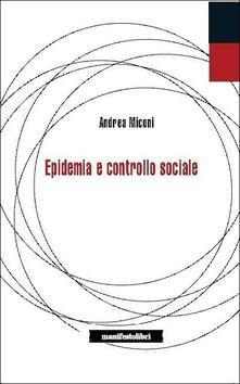 Epidemie e controllo sociale - Andrea Miconi - copertina
