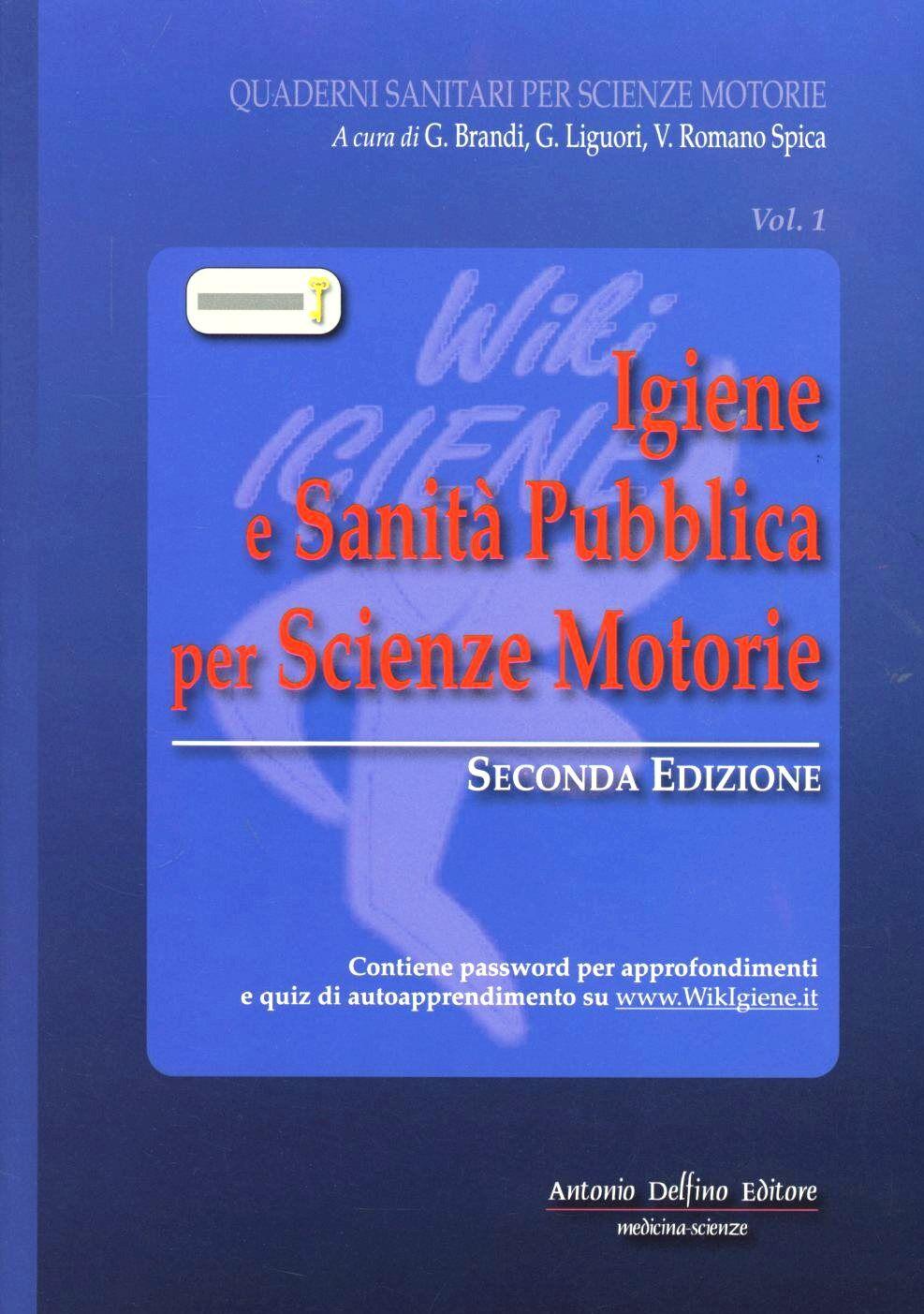 Igiene e sanità pubblica per scienze motorie