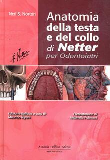 Anatomia della testa e del collo di Netter per odontoiatri - Neil S. Norton,Frank H. Netter - copertina