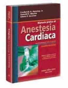 Anestesia cardiaca. Un approccio pratico