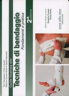Guida illustrata alle tecniche di bendaggio. Fondamenti e pratica.pdf