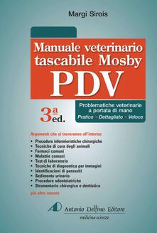 Mercatinidinataletorino.it Manuale tascabile veterinario Mosby PDV. Problematiche veterinarie a portata di mano. Ediz. a spirale Image