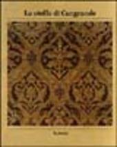 Le stoffe di Cangrande. Ritrovamenti e ricerche sui tessuti del '300 veronese