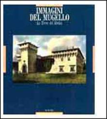 Immagini del Mugello. La terra dei Medici - copertina
