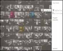 Cesare Colombo-Milano. Veduta interna. Fotografie (1953-1990). Ediz. illustrata - C. Stajano,Roberta Valtorta - copertina