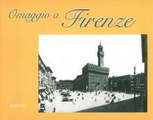 Omaggio a Firenze. Ediz. italiana e inglese - S. Vannucci - copertina