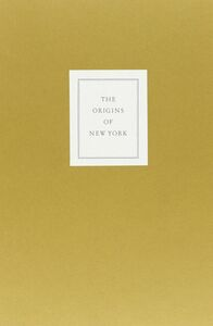 The origins of New York. Commentary to the facsimile edition of «Nieuw Amsterdam»