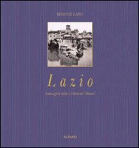 Lazio. Immagini dalle collezioni Alinari