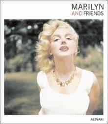 Mercatinidinataletorino.it Marilyn and friends. Ediz. illustrata Image