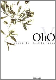 Mercatinidinataletorino.it Olivo, tesoro del Mediterraneo. Ediz. illustrata Image