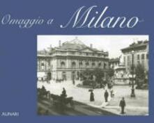 Omaggio a Milano. Ediz. italiana e inglese - copertina