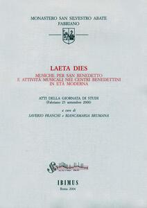 Laeta dies. Musiche per san Benedetto e attività musicali nei centri benedettini in età moderna. Atti della Giornata di studi (Fabriano, 23 settembre 2000)