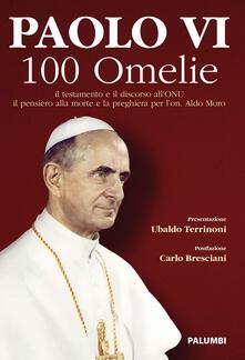 Paolo VI. 100 omelie. Il pensiero alla morte e la preghiera per l'on. Aldo Moro - Paolo VI - copertina