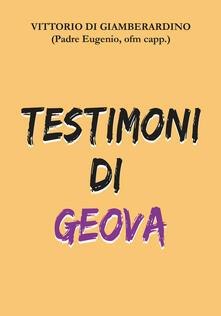 Testimoni di Geova - Vittorio Di Giamberardino - copertina